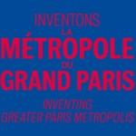 Inventons la métropole du Grand Paris 2